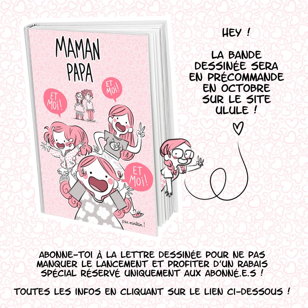 Maman papa et moi et moi et moi, la lettre dessinée, minikim, newsletter, dessin, rose, bande dessinée, blog, BD, illustration